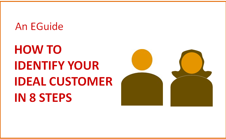 How To Identify Your Ideal Customer In 8 Steps